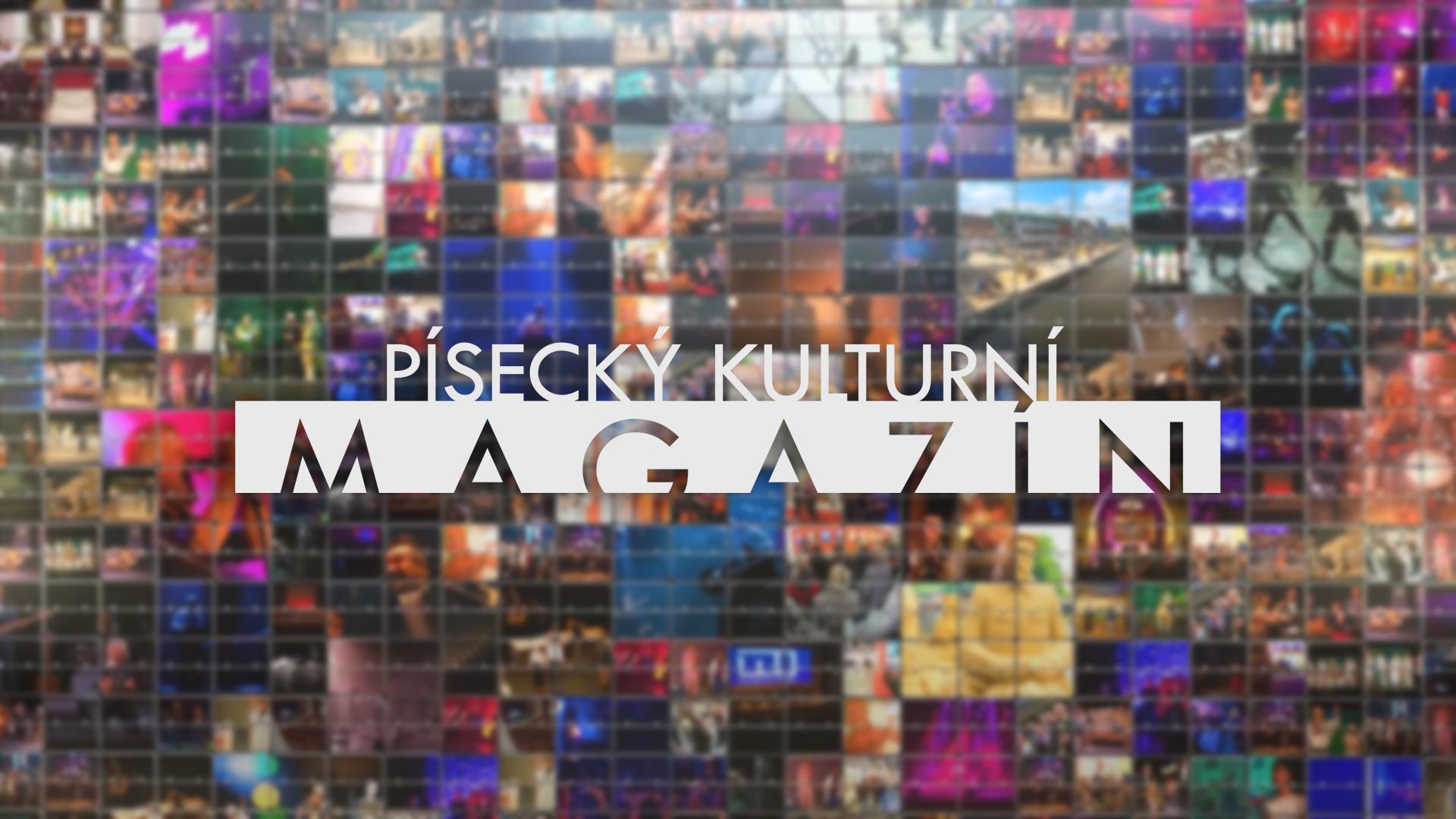 Písecký kulturní magazín